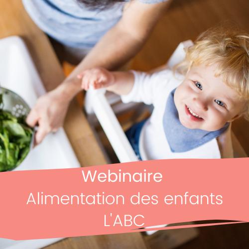 Webinaire Alimentation des enfants L'ABC